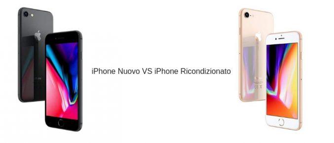iphone nuovo o iphone ricondizionato